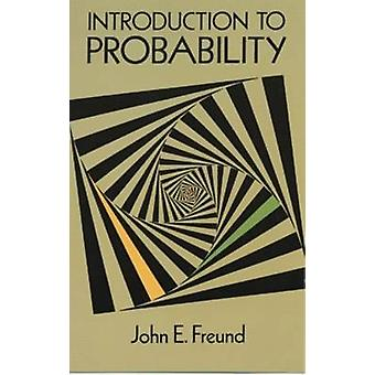 Introduction to Probability (New edition) by John E. Freund - 9780486