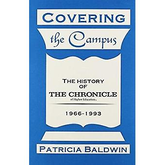 Covering the Campus by Baldwin P - 9780929398969 Book