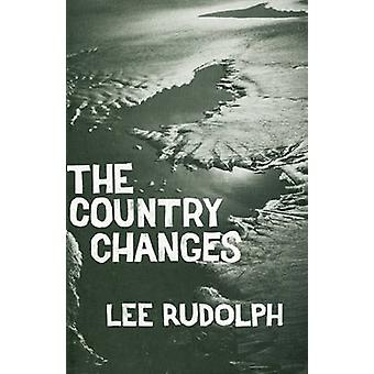 Country Changes by Lee Rudolph - 9780914086239 Book