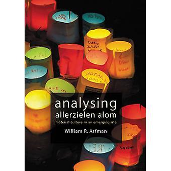 Analysing Allerzielen Alom by William R. Arfman - 9789088900617 Book