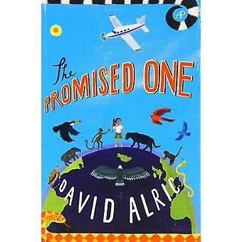 The Promised One by David Alric - 9780956835611 Book