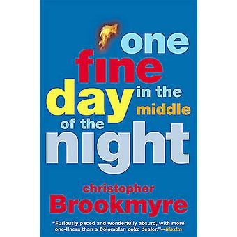 One Fine Day in the Middle of the Night by Christopher Brookmyre - 97