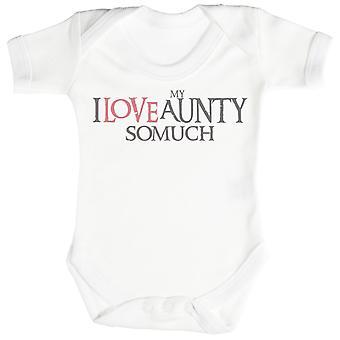 I Love My Aunty So Much Baby Bodysuit / Babygrow