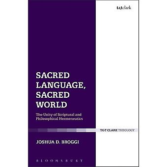 Sacred Language Sacred World by Joshua D Broggi