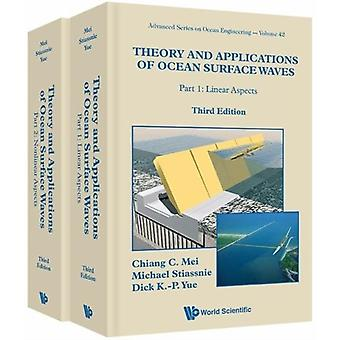 Theory And Applications Of Ocean Surface Waves Third Editio by Chiang C Mei