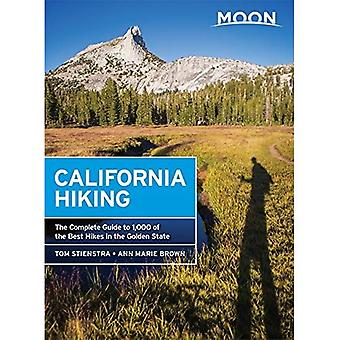 Moon California Hiking: The� Complete Guide to 1,000 of the Best Hikes in the Golden State (Moon Outdoors)