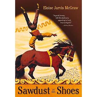 Sawdust in His Shoes by Sawdust in His Shoes - 9780874868265 Book
