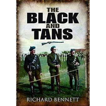 The Black and Tans by Richard Bennett - 9781848843844 Book