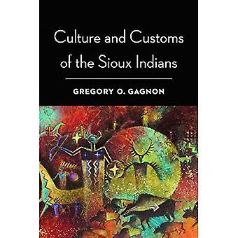 Culture and Customs of the Sioux Indians