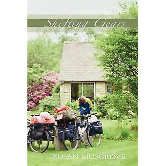 Shifting Gears Paperback by Musgrove & Susan