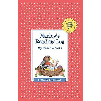 Marleys Reading Log My First 200 Books GATST by Zschock & Martha Day