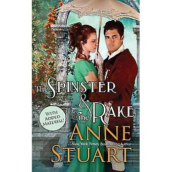 Spinster and the Rake by Stuart & Anne