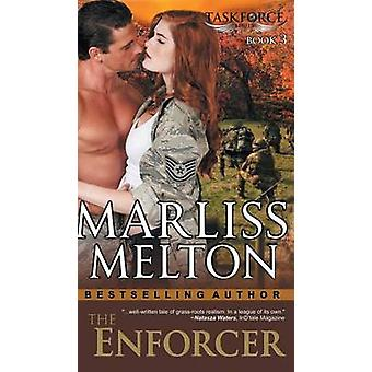 Enforcer The Taskforce Series Book 3 by Melton & Marliss