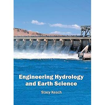 Engineering Hydrology and Earth Science by Keach & Stacy