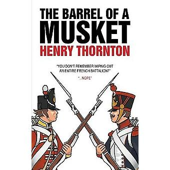Barrel of a Musket by Thornton & Henry
