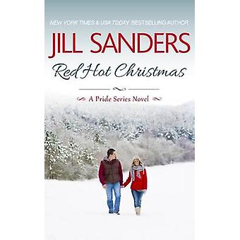 Red Hot Christmas by Sanders & Jill