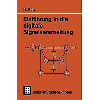 Einfhrung in die digitale Signalverarbeitung by Gtz & Hermann