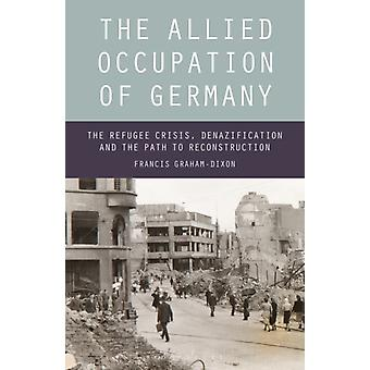 Allied Occupation of Germany by Francis GrahamDixon