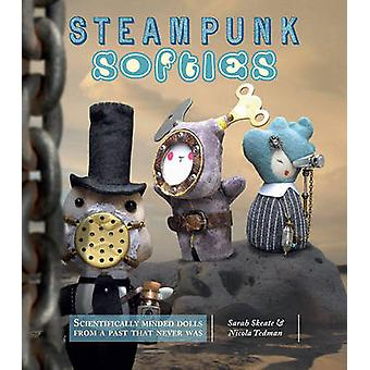 Steampunk Softies - Scientifically Minded Dolls from a Past That Never