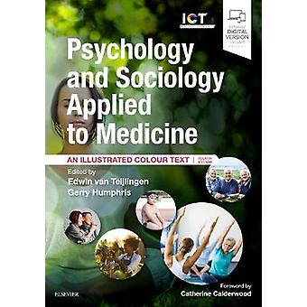Psychology and Sociology Applied to Medicine - An Illustrated Colour T