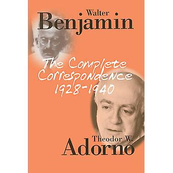 The Complete Correspondence - 1928-1940 (2nd Revised edition) by Walt