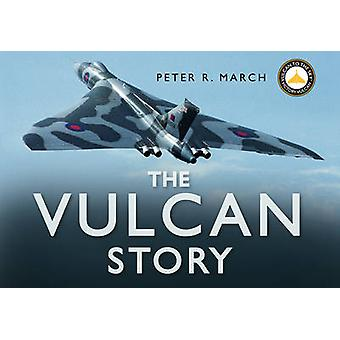 The Vulcan Story - Returning XH558 to the Skies door Peter R. March - 97