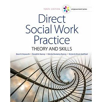 Empowerment Series - Direct Social Work Practice - Theory and Skills (1