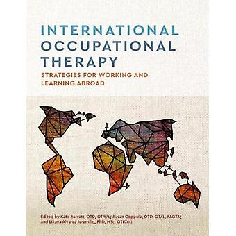 International Occupational Therapy - Strategies for Working and Learni