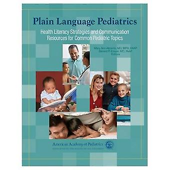Plain Language Pediatrics - Health Literacy Strategies and Communicati
