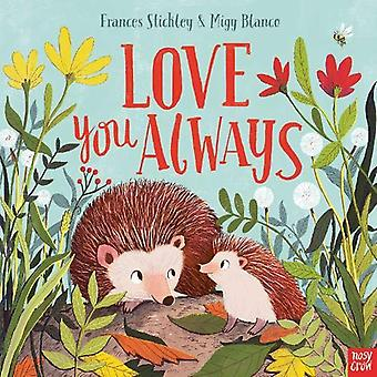 Love You Always by Frances Stickley - 9781788005234 Book