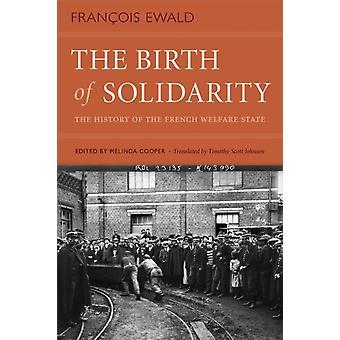 Fødslen af Solidaritet af Francois Ewald