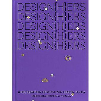 DESIGN(H)ERS - A Celebration of Women in Design Today - 9789887903321