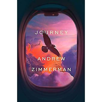 Journey - A Novel by Andrew Zimmerman - 9781635766646 Book