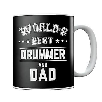 Worlds Best Drummer And Dad Mug