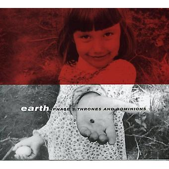 Earth - Phase 3-Thrones & Dominions [CD] USA import
