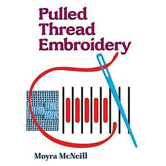 Pulled Thread Embroidery by McNeill & Moyra