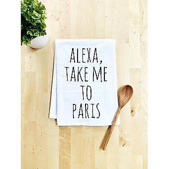 Alexa Take Me To Paris Dish Towel