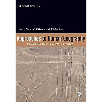 Approaches to Human Geography by Aitken & Stuart C.