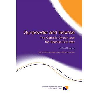 Gunpowder and Incense: The Catholic Church and the Spanish Civil War
