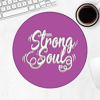 Gift Mousepad: Strong Soul For
