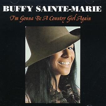 Buffy Sainte-Marie - I'm Gonna Be a Country Girl Ag [CD] USA import