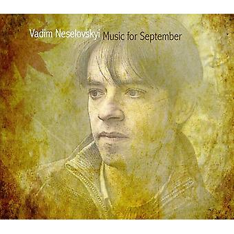 Vadim Neselovskyi - Music for September [CD] USA import