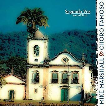 Mike Marshall & Choro Famoso - Segunda Vez (Second Time) [CD] USA import