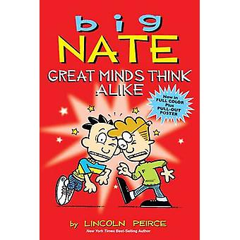 Big Nate - Great Minds Think Alike by Lincoln Peirce - 9781449436353 B
