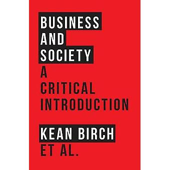 Entreprise et société - une Introduction critique par Richard Wellen - fils