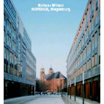 Bolles+Wilson - NORD/LB - Magdeburg by Frank R. Werner - Christian Ri