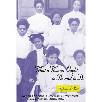 Was eine Frau sein soll und zu - schwarz Professional Arbeitnehmerinnen