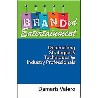 Branded Entertainment by Demaris Valero - 9781604270945 Book