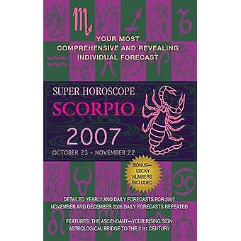 Super Horoscope  Scorpio by Margarete Beim