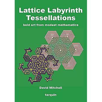 Lattice Labyrinth Tessellations by Mitchell & David